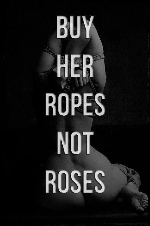 buy-her-ropes-not-roses